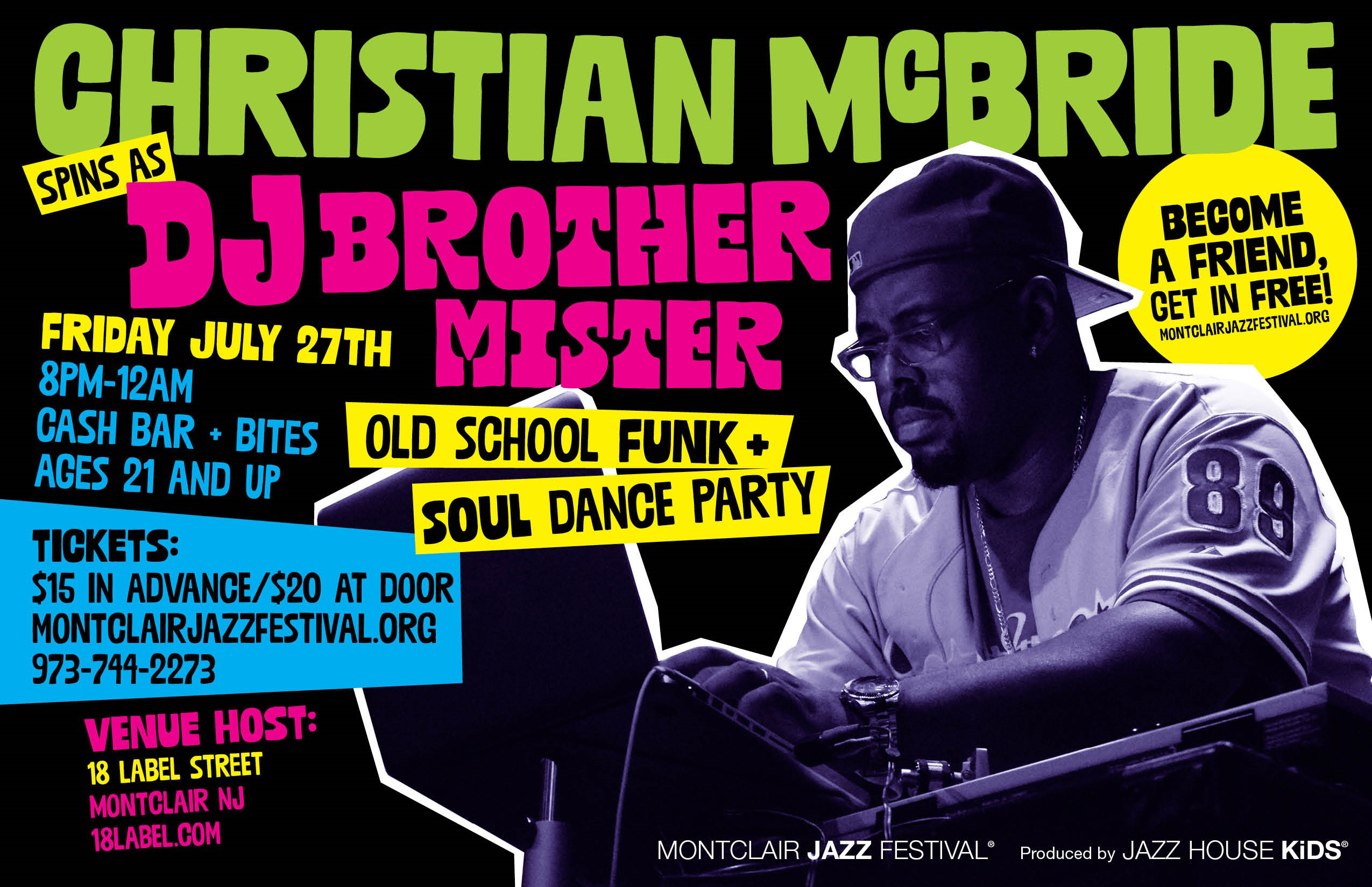 Dj Brother Mister spins July 27th