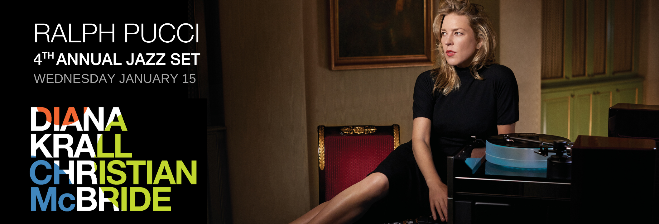 Ralph Pucci 4th Annual Jazz Set Featuring Diana Krall and Christian McBride