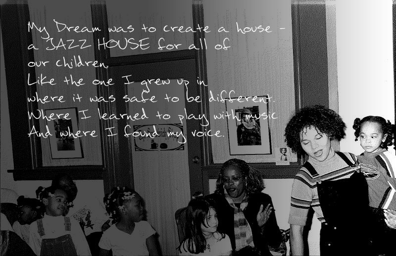 Founder Melissa Walker and the early years of JAZZ HOUSE KiDS