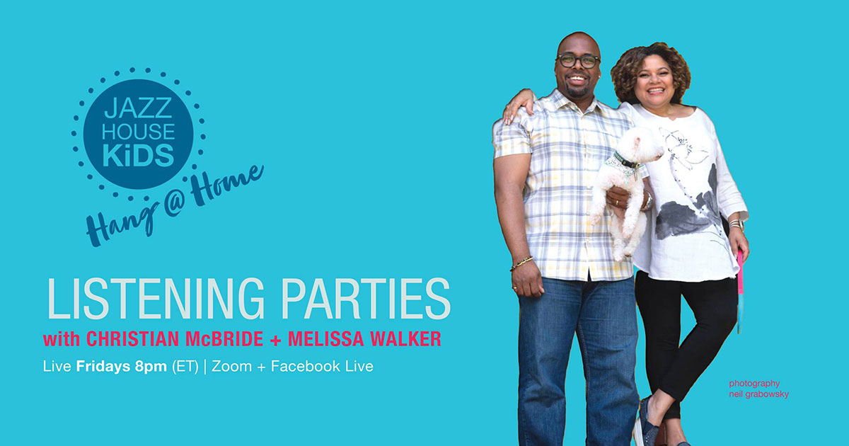 HANG @ HOME Listening Party with Christian McBride + Melissa Walker