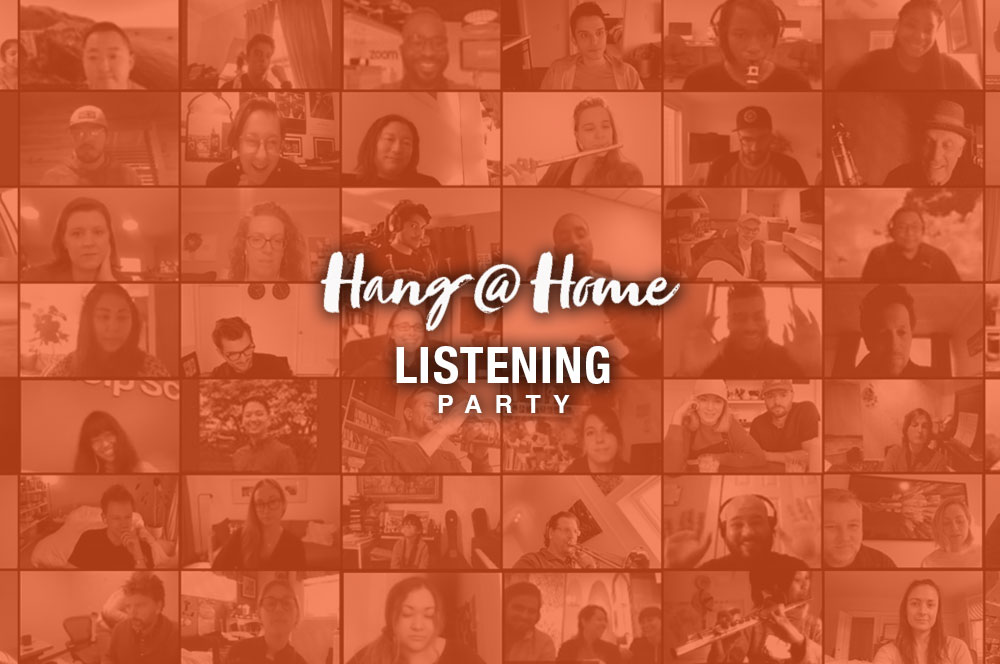 Hang @ Home Friday Night Listening Party