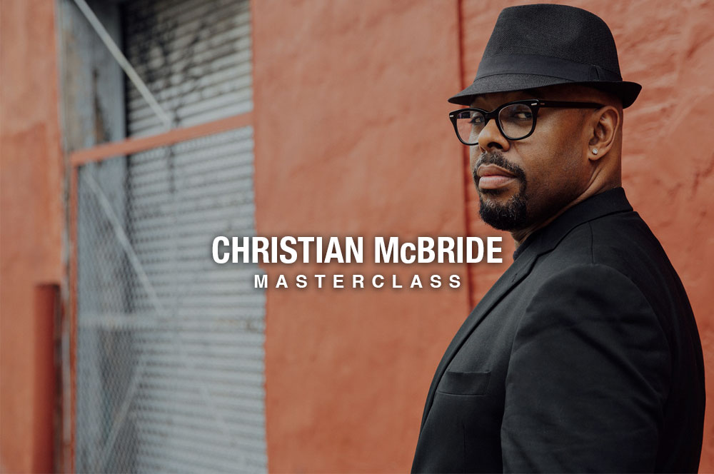 Masterclass with Christian McBride