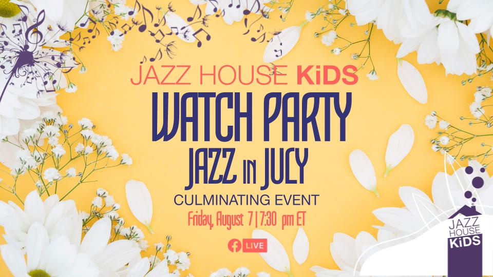 Jazz in July Watch Party