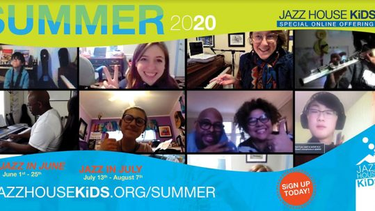 2020 Jazz House Kids Summer Programs