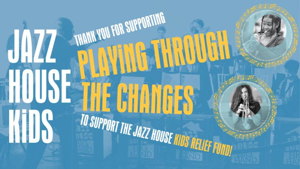 Thank You for Supporting 2020 Benefit - Playing Through The Changes