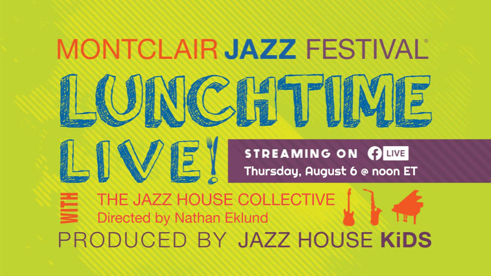 Lunchtime Live featuring the Jazz House Collective, directed by Nathan Eklund