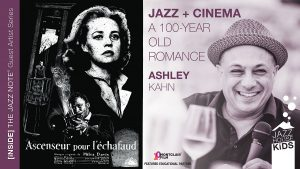 JAZZ & CINEMA: A 100-YEAR ROMANCE with Ashley Kahn