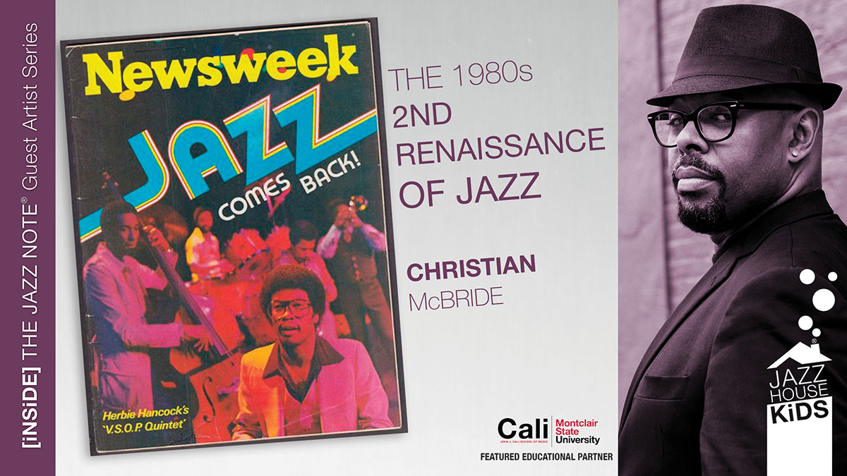Jazz's 2nd Renaissance The 80's with Christian McBride