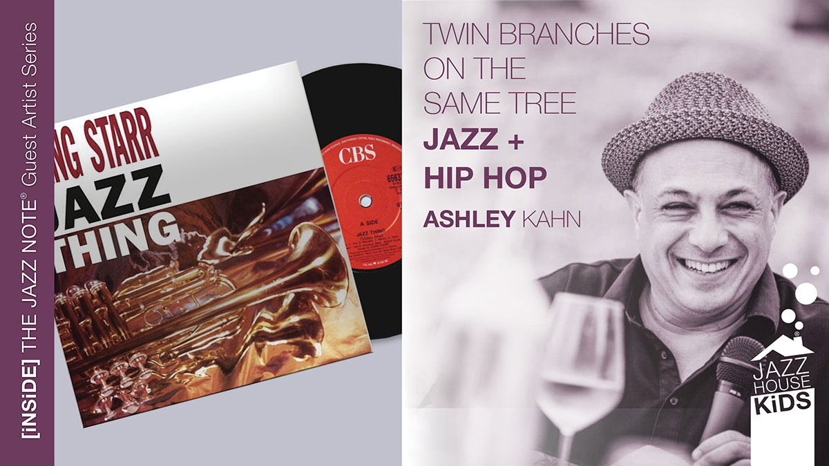 Jazz + Hip Hop: Twin Branches on the Same Tree with Ashley Kahn