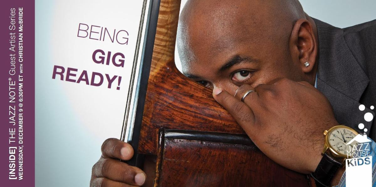 Being Gig Ready with Christian McBride