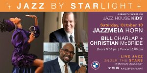 Jazz by Starlight featuring Bill Charlap, Christian McBride, and Jazzmeia Horn