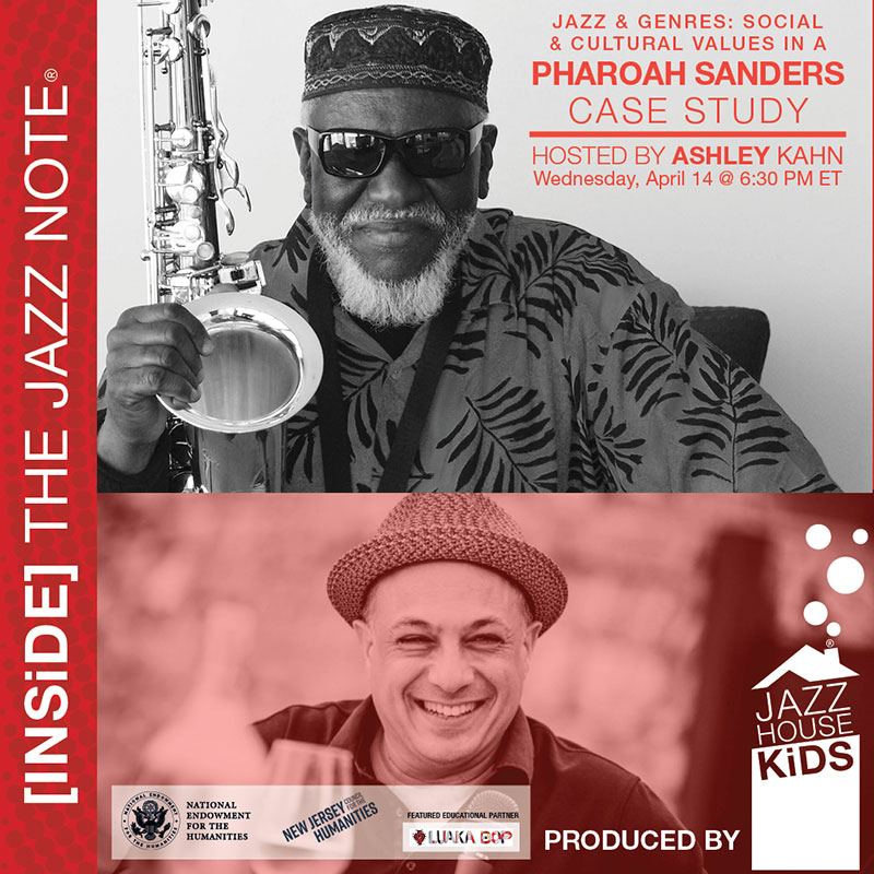 Jazz + Genres: Social + Cultural values in a Pharoah Sanders Case Study with Ashley Kahn